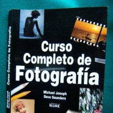Libros de segunda mano: CURSO COMPLETO DE FOTOGRAFIA - MICHAEL JOSEPH Y DAVE SAUNDERS - OBRA IMPRESCINDIBLE - BLUME - 2000 . Lote 31539755