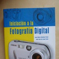 Libros de segunda mano: INICIACION A LA FOTOGRAFIA DIGITAL (CON CD) .JUAN SANCHEZ PERAL.JOSE LUIS LOPEZ TIZON.ANAYA. Lote 32428610