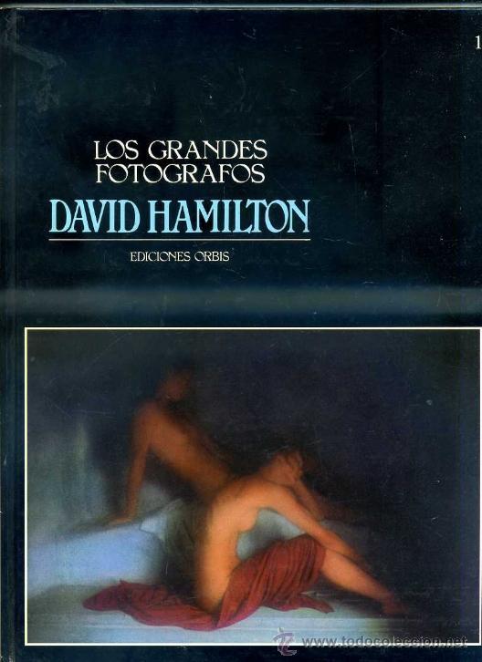 LOS GRANDES FOTÓGRAFOS : DAVID HAMILTON (ORBIS, 1983) (Libros de Segunda Mano - Bellas artes, ocio y coleccionismo - Diseño y Fotografía)