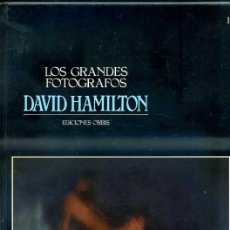 Libros de segunda mano: LOS GRANDES FOTÓGRAFOS : DAVID HAMILTON (ORBIS, 1983). Lote 32450386