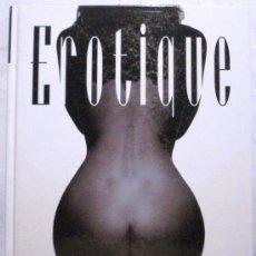 Libros de segunda mano - EROTIQUE - OBRAS MAESTRAS DE LA FOTOGRAFÍA ERÓTICA - EDICIONES LIBSA - - 33529376