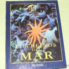 Libros de segunda mano: 1 LIBRO TAPA DURA - LOS REINOS DEL MAR ( NATIONAL GEOGRAPHIC ) - ENCUADERNADO. Lote 33691833