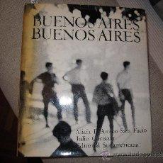 Libros de segunda mano: BUENOS AIRES - ALICIA D AMICO - SARA FACIO - JULIO CORTAZAR - EDITORIAL SUDAMERICANA 1968. Lote 33772653