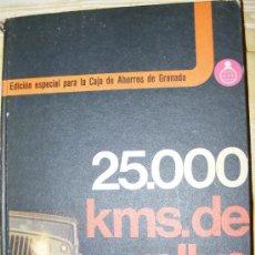 Libros de segunda mano: 1 LIBRO TAPA DURA - 25000 KMS DE RALLY FOTOGRAFICO EDICION ESPECIAL CAJA AHORROS PROVINCIAL GRANADA. Lote 33959544