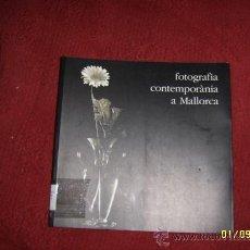 Libros de segunda mano: FOTOGRAFIA CONTEMPORÀNIA A MALLORCA.ESPECTACULAR EJEMPLAR.. Lote 33986570