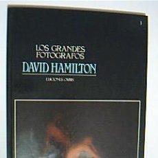 Libros de segunda mano: COLECCIÓN LOS GRANDES FOTÓGRAFOS Nº 1. DAVID HAMILTON. EDICIONES ORBIS, 1983. Lote 34170428