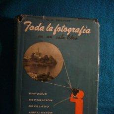 Libros de segunda mano: EMANUEL: - TODA LA FOTOGRAFIA EN UN SOLO LIBRO - (BARCELONA, 1954). Lote 34210718
