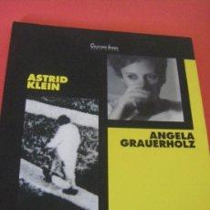 Libros de segunda mano: CATÁLOGO DE FOTOGRAFIA DE ASTRID KLEIN Y DE ANGELA GRAUERHOLZ, SALA PARPALLÓ VALENCIA. Lote 34360915