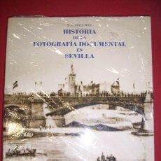 Libros de segunda mano: YÁÑEZ POLO, MIGUEL ÁNGEL - HISTORIA DE LA FOTOGRAFIA DOCUMENTAL EN SEVILLA. Lote 35020595