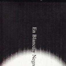 Libros de segunda mano - EN BLANCO Y NEGRO - FOTORELATOS DE LA VIDA COTIDIANA - 35186348