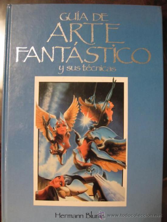 GUIA DEL ARTE FANTASTICO Y SUS TECNICAS (Libros de Segunda Mano - Bellas artes, ocio y coleccionismo - Diseño y Fotografía)