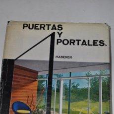 Libros de segunda mano: PUERTAS Y PORTALES. ALBERT HABERER RM60882. Lote 35682612