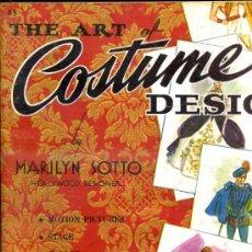 Libros de segunda mano: SOTTO : THE ART OF COSTUME DESIGN - ARTE DE DISEÑAR TRAJES (FOSTER). Lote 36164742