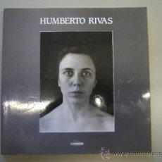 Libros de segunda mano: HUMBERTO RIVAS - FOTOGRAFÍAS 1978-1990. Lote 36560409