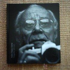 Libros de segunda mano: PABLO HOJAS LLAMA (1914-1991). FOTOGRAFÍAS 1960-1970. . Lote 36695311