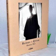 Libros de segunda mano: REINAS DE AFRICA..OBRA FOTOGRAFICA DE SHANTA RAO...EXCELENTE ESTADO..GRAN CALIDAD. Lote 37571296