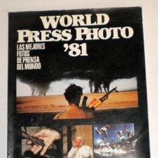Libros de segunda mano: WORLD PRESS PHOTO 81 -. Lote 225640850