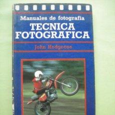 Libros de segunda mano - TÉCNICA FOTOGRÁFICA. HEDGECOE - 38061382