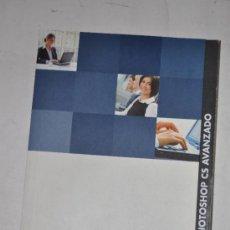 Libros de segunda mano: PHOTOSHOP CS AVANZADO. RM62655. Lote 38221824