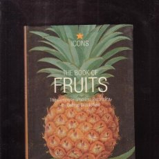 Libros de segunda mano: THE BOOK OF FRUITS / GEORGE BROOKSHAW ( EDICION EN INGLES ) ILUSTRACIONES DE FRUTOS -EDITA : TASCHEN. Lote 39122757