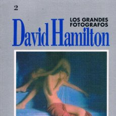 Libros de segunda mano: LOS GRANDES FOTOGRAFOS. DAVID HAMILTON. AÑO 1990. FASCICULO Nº 2 64 PAGINAS. EDITORIAL ORBIS.. Lote 39259664
