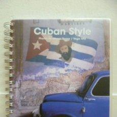Libros de segunda mano: CUBAN STYLE - FOTOS DE GIANNI BASSO / VEGA MG - DE DICIEMBRE 2007 A ENERO 2009. CALENDARIO. Lote 39328808