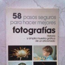 Libros de segunda mano - 58 PASOS SEGUROS PARA HACER MEJORES FOTOGRAFÍAS - 39574917