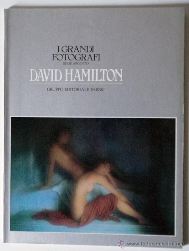 DAVID HAMILTON COLECCION I GRANDI FOTOGRAFI ORBIS FABBRI (Libros de Segunda Mano - Bellas artes, ocio y coleccionismo - Diseño y Fotografía)