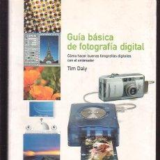 Libros de segunda mano: GUÍA BÁSICA DE FOTOGRAFÍA DIGITAL, CÓMO HACER BUENAS FOTOGRAFÍAS DIGITALES CON EL ORDENADOR, BLUM. Lote 40046079