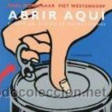 Libros de segunda mano: ABRIR AQUÍ EL ARTE DEL DISEÑO DE INSTRUCCIONES. P. MIJKSENAAR. Lote 50104736