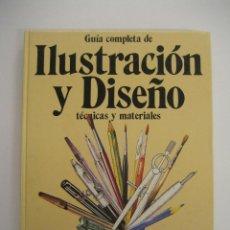 Libros de segunda mano: GUÍA COMPLETA DE ILUSTRACIÓN Y DISEÑO. Lote 40081576