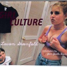 Libros de segunda mano: LAUREN GREENFIELD GIRL CULTURE MUJERES. Lote 40324945