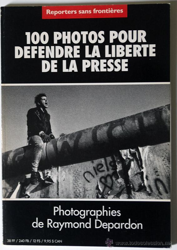RAYMOND DEPARDON - POR LA LIBERTAD DE PRENSA - REPORTEROS SIN FRONTERAS 1997 DESCATALOGADO (Libros de Segunda Mano - Bellas artes, ocio y coleccionismo - Diseño y Fotografía)