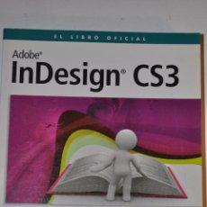 Libros de segunda mano: INDESING CS3. RM64181. Lote 41137506