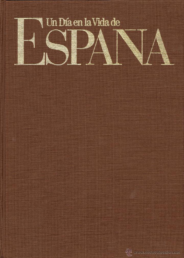 Libros de segunda mano: UN DIA EN LA VIDA DE ESPAÑA - FOTOGRAFIA - Foto 2 - 129982836