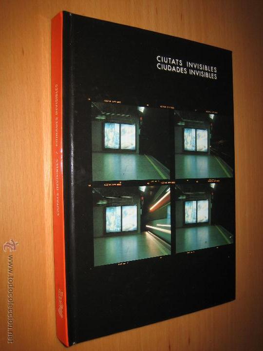 CIUDADES INVISIBLES / CIUTATS INVISIBLES (FOTOGRAFÍA. ARTE CONTEMPORÁNEO) (Libros de Segunda Mano - Bellas artes, ocio y coleccionismo - Diseño y Fotografía)