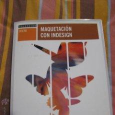 Libri di seconda mano: MAQUETACION CON INDESING +CD. Lote 41621804