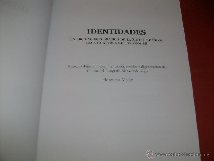 IDENTIDADES: UN ARCHIVO FOTOGRÁFICO DE LA SIERRA DE FRANCIA A LA ALTURA DE LOS AÑOS 60 (Libros de Segunda Mano - Bellas artes, ocio y coleccionismo - Diseño y Fotografía)