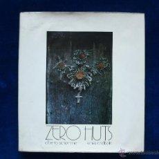 Libros de segunda mano: ZERO HUTS. Lote 42258820
