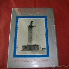 Libros de segunda mano: MÁLAGA IN MEMORIAM CIEN AÑOS A PIE DE FOTO. Lote 42267821