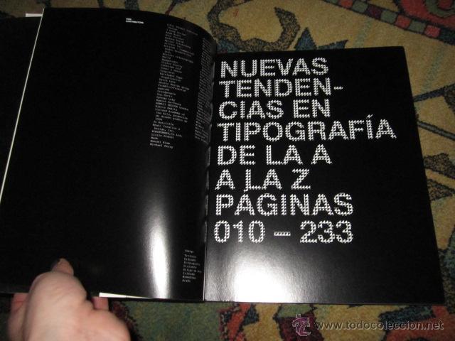 Libros de segunda mano: LOCOS POR LA TIPO. Nuevas tendencias en TIPOGRAFÍA DE LA A A LA Z. INDEX BOOK, SL 2007 - Foto 2 - 42355251