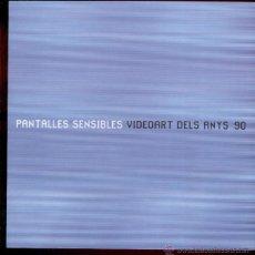 Libros de segunda mano: PANTALLES SENSIBLES - VIDEOART ANYS 90 - FUNDACIÓ LA CAIXA DE PENSIONS (1ª EDIC. 2002). Lote 42611150