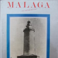 Libros de segunda mano: MALAGA IN MEMORIAM. CIEN AÑOS A PIE DE FOTO. AÑO 1988. EXTRAORDINARIO LIBRO . Lote 42626056