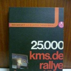 Libros de segunda mano: 25.000 KMS. DE RALLYE FOTOGRÁFICO. JORGE OLAVARRIETA. EDITORIAL H + B. BARCELONA. 1974. Lote 42765034