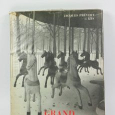 Libros de segunda mano: GRAND BAL DU PRINTEMPS, JACQUES PRÉVERT ET IZIS BIDERMANAS. EXEMPLAIRE NUM 8901. . Lote 43069500