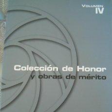 Libros de segunda mano: VV.AA. # COLECCIÓN DE HONOR Y OBRAS DE MÉRITO. IV. RM65625. . Lote 43627634