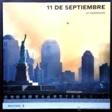 Libros de segunda mano: LIBRO 11 DE SEPTIEMBRE - UN TESTIMONIO DE REUTERS FOTOGRAFÍA PERIODISMO - NUEVO -. Lote 43738259