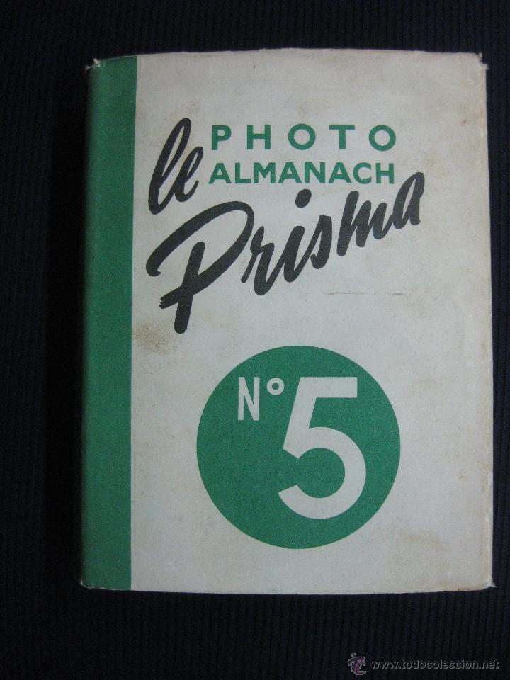 LE PHOTO ALMANACH PRISMA Nº 5. EDITIONS PRISMA 1952 (Libros de Segunda Mano - Bellas artes, ocio y coleccionismo - Diseño y Fotografía)