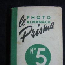 Libros de segunda mano: LE PHOTO ALMANACH PRISMA Nº 5. EDITIONS PRISMA 1952. Lote 43780814
