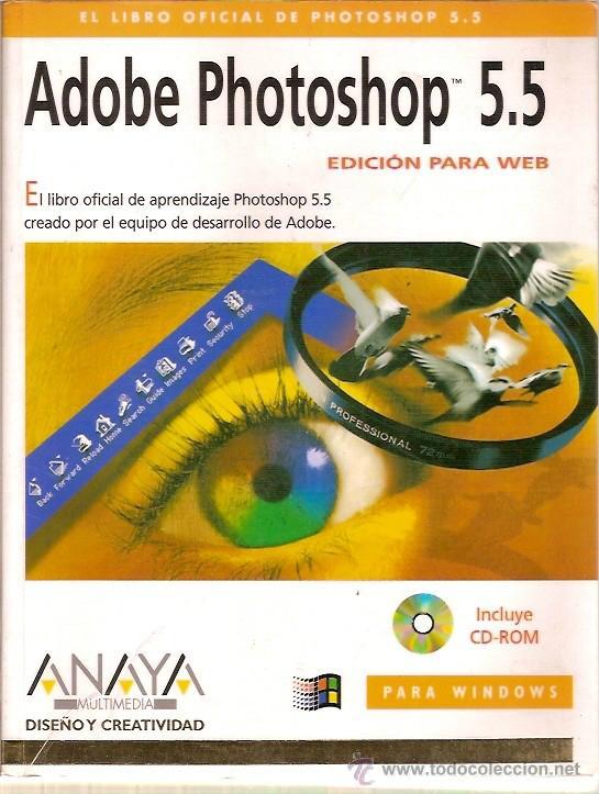 EL LIBRO OFICIAL DE ADOBE PHOTOSHOP 5.5 EDICION PARA WEB ANAYA MULTIMEDIA SIN CD (Libros de Segunda Mano - Bellas artes, ocio y coleccionismo - Diseño y Fotografía)